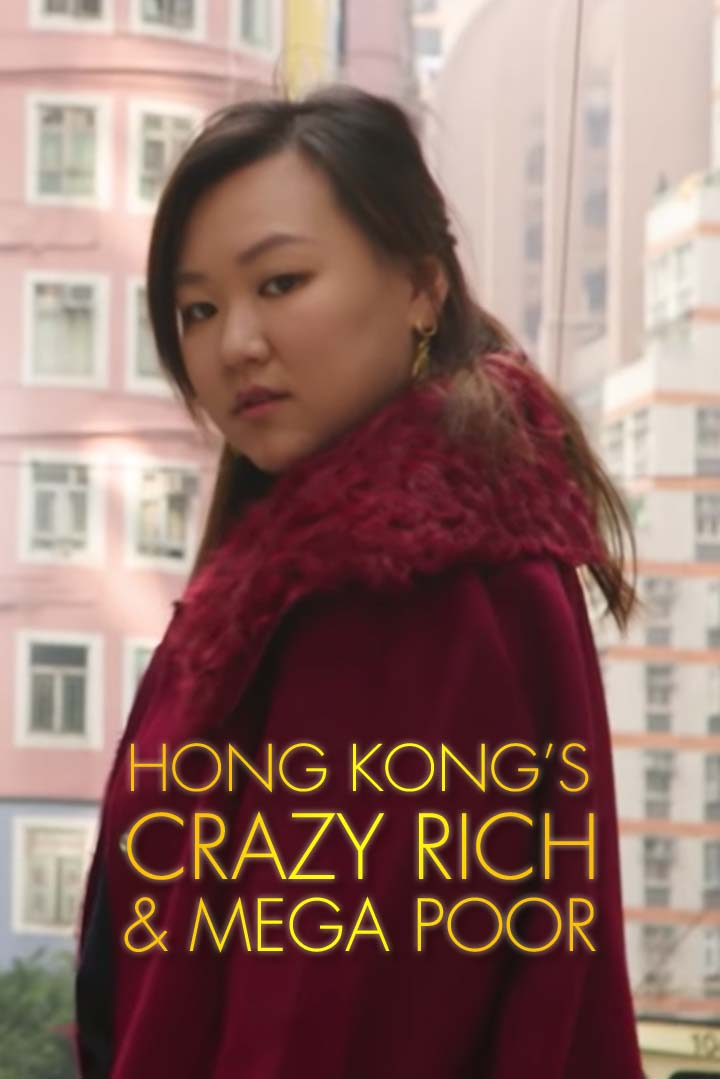 Hong Kong's Crazy Rich and Mega Poor
